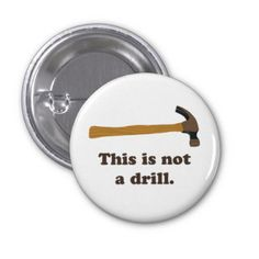 Hammer - This is Not a Drill Pin