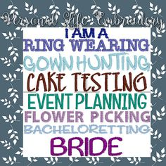 I Am A Bride Machine Embroidery Design Digital by PersonalLife