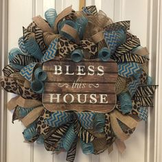 Turqouise Burlap Wreath, Animal Print Deco Mesh Wreath, Bless this House Burlap Wreath