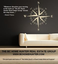 Frequently Asked Questions - THE BC HOME HUNTER GROUP REAL ESTATE TEAM - METRO VANCOUVER FRASER VALLEY WEST COAST BC URBAN & SUBURBAN REAL ESTATE SALES & MARKETING EXPERTS