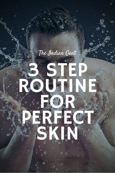 Skin Care Routine Discover 3 Step Routine for Perfect Skin These days taking care of your should be priority Here are some steps that would help achieve the best skincare routine for men. Guys Grooming, Skin Routine, Skincare Routine, Natural Oils For Skin, How To Look Handsome, Best Moisturizer, Facial Care, Perfect Skin, Skin Care Tips