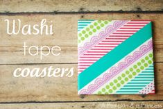 Washi Tape Coasters