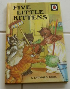 Ladybird Books series 401 Lovely books retro style clean Multi listing in Collectables, Other Collectables Learn To Read Books, Five Little, Ladybird Books, Little Kittens, Blue Books, Little Golden Books, Bedtime Stories, Old Toys, Vintage Pictures