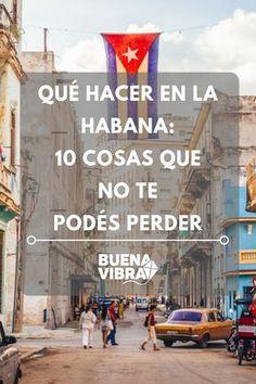 27 Ideas De Viajar A La Habana La Habana Habanos Playas Paradisiacas