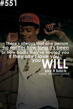 wiz khalifa on love. Inspirational Quotes Pictures, Cute Quotes, Great Quotes, Swag Quotes, Rapper Quotes, Lyric Quotes, Bitch Quotes, Quotable Quotes, Real Life Quotes