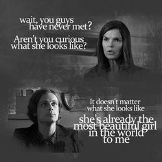 spencer reid on maeve donovan Spencer Reid Quotes, Spencer Reid Criminal Minds, Dr Spencer Reid, Dr Reid, Criminal Minds Quotes, Criminal Minds Cast, The Most Beautiful Girl, My Love, Beautiful Mind