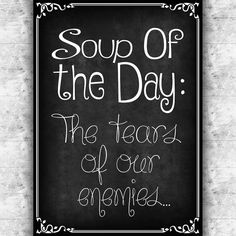 Inspirational Printable Art Soup Of The Day Print by GalliniDesign