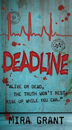 deadline, second zombie book in the trilogy