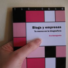 """Blogs y empresas"" (ed. UOC, 2010)."