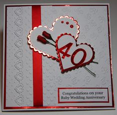 Hiya....Hope you all had a great weekend.... The part we need to mend our washing machine has just turned up thank goodness, we have been wi... Ruby Wedding Anniversary, Happy Anniversary Cards, Cricut Anniversary Card, Anniversary Ideas, Wedding Cards Handmade, Handmade Birthday Cards, Wedding Gifts, Mothers Day Cards, Valentine Day Cards
