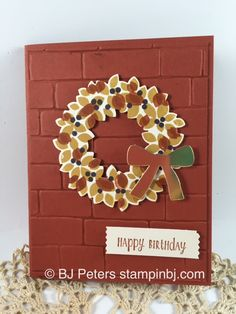 Wondrous Wreath - a Stampin' Up! favorite in fall colors with Brick Wall background http://www.stampinbj.com/2015/09/fall-wondrous-wreath.html