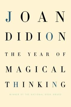 Share something about 'The Year of Magical Thinking'