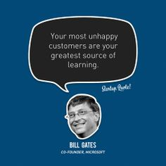 """Your most unhappy customers are your greatest source of learning"".Bill Gates As a business do you measure feedback from your customers? Bill Gates Quotes, Quotes Gate, Startup Quotes, Entrepreneur Quotes, Business Quotes, Business Tips, Intj, Motivational Quotes For Success, Inspirational Quotes"