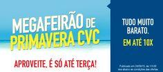 Mega feirão de Primavera CVC - Pacotes em promoção #primavera #cvc #pacotes #viagem