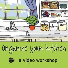 When your kitchen is organized and set up so it works for you and how you live, it makes every day easier and more enjoyable.This class makes it simple to organize your kitchen, with step-by-step how-to videos.