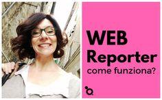 WEB reporter, come funziona?