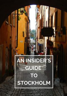 An Insider's Guide to Stockholm (& other places of interest) on The Travel…