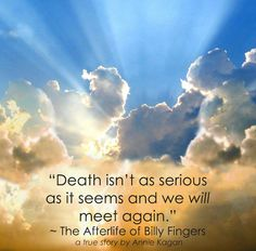 47 Best The Afterlife Of Billy Fingers Annie Kagan Quotes Images
