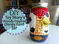 A Disney Princess in the real world : DIY Toy Story's Woody Disney Fund Jar! Toy Story Birthday, Toy Story Party, 5th Birthday, Disney Diy, Disney Crafts, Mason Jar Crafts, Mason Jar Diy, Woody, Toy Story Decorations