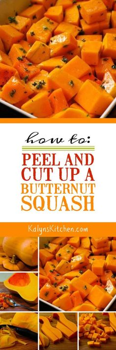 Here are instructions for How to Peel and Cut Up a Butternut Squash, because freshly cut squash is so much tastier and less expensive than those pricey packages of pre-cut butternut squash you see in the store! [from KalynsKitchen.com] #ButternutSquash #ButternutSquashHowTo