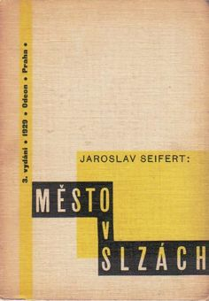 "Typographic Design Book Cover by K. Teige, 1929, ""Město v slzách""První verše (1919-21)"" (City in tears, The first verse) by Jaroslav Seifert, Praha."