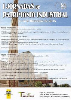 Patrimonio Industrial Arquitectónico: I Jornadas de Patrimonio Industrial en Tomelloso
