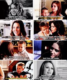 Brooke being the best godmother to Jamie. She loves Jamie as though he is her own and sometimes I think that's the only thing that got her through her infertility problems Peyton Sawyer, Lucas And Peyton, Best Tv Shows, Best Shows Ever, Favorite Tv Shows, Movies Showing, Movies And Tv Shows, People Always Leave, One Tree Hill Quotes