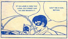If you wear a mask too long, you forget who you are beneath it... #Batman