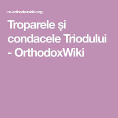 Troparele și condacele Triodului - OrthodoxWiki