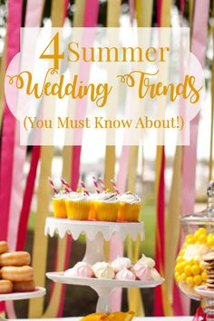4 Summer Wedding Trends You Mus Know About! wedding planning, diy wedding, wedding ideas, wedding trends, wedding themes, summer wedding, summer wedding theme