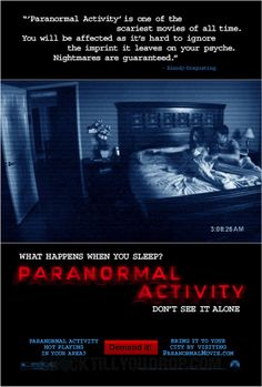 Paranormal Activity. I still...think about this movie when I'm in bed. >.> Needless to say, I didn't watch number 2 or 3. It was completely devoid of any real gore, but there was quite a lot of swearing. XD And scenes that really stick in your head. O.o