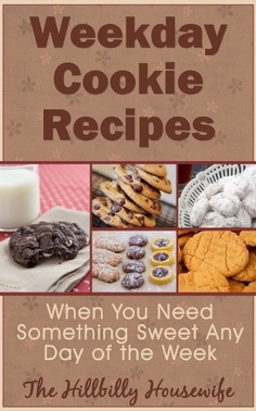 Weekday Cookie Recipes - When You Need Something Sweet Any Day of the Week (Hillbilly Housewife Cookbooks) by Hillbilly Housewife, http://www.amazon.co.uk/gp/product/B00BPDZ2NG/ref=cm_sw_r_pi_alp_937nrb14MBKEJ