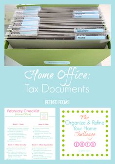 Organize your tax documents and download your FREE Tax Document Organization Checklist in the 2016 Organize & Refine Your Home Challenge @ refinedroomsllc.com