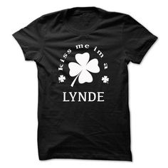 Kiss me im a LYNDE - #tee verpackung #sweater upcycle. WANT THIS => https://www.sunfrog.com/Names/Kiss-me-im-a-LYNDE-bopkvgumcj.html?68278