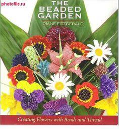 The Beaded Garden by Diane Fitzgerald by BeadworkBrasil