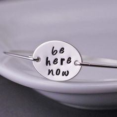 Be Here Now - Yoga Bracelet - Sterling Silver Bangle Bracelet by georgiedesigns