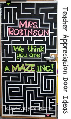 Teacher_Appreciation..And YES, there is a way to make it through the maze!  I had so much fun making this door!  I made the whole thing with butcher paper.  I cut white strips and glued them on.  If I were to do this again, I would find some white tape.  That would make it much easier and faster.