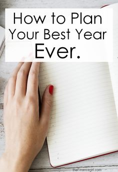 How to plan your best year ever. Five actionable steps to creating your best year. Life doesn't have to be so boring. You can set goals to achieve everything you've ever wanted.