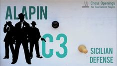 The Alapin ⎸Sicilian Defense Theory Sicilian, How To Become, Challenges, Writing, Chess, Logos, Theory, Gingham, Logo