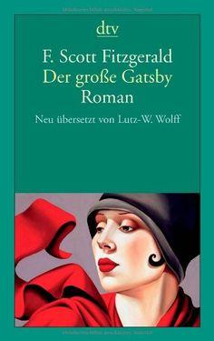 Der große Gatsby: Roman von F. Scott Fitzgerald http://www.amazon.de/dp/3423139870/ref=cm_sw_r_pi_dp_e5i2ub1KKT123