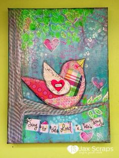 New Song Scripture Bird Mixed Media Canvas 9 x 12 by JaxScraps Mixed Media art & Art Journaling  of mine and some of my students. You can see more @  www.etsy.com/shop/jaxscraps https://www.facebook.com/JaxScraps