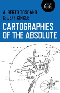 Cartographies of the Absolute || Zero Books || Book Info