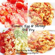 Clean Eating Dinner Idea – Tomato, Egg and Shrimp Stir Fry | Clean Eating Recipes | Great for your clean eating diet plan #cleaneating #eatclean #healthyrecipe