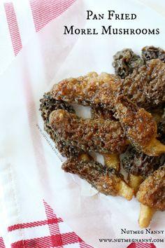 Pan Fried Morel Mushrooms