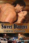 SWEET DANGER by Cheryl Pierson