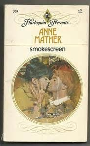 ... 1982 Smokescreen Anne Mather Paperback Harlequin Presents Romance Book