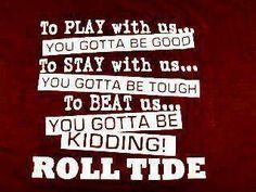 Alabama Crimson Tide - Roll Tide