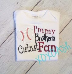 Sister Baseball- I'm My Brothers Cutest Biggest Fan- Applique Baseball Shirt or bodysuit- Baseball Sister Shirt