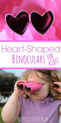 Heart Shaped Binoculars for kids - these are so easy to make!!