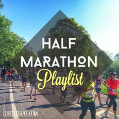 Need some new music when you're running or for your next workout? Here's a running and exercise playlist to get you through your next half marathon.